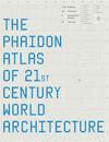 copertina_phaidon atlas arch 21st century_100